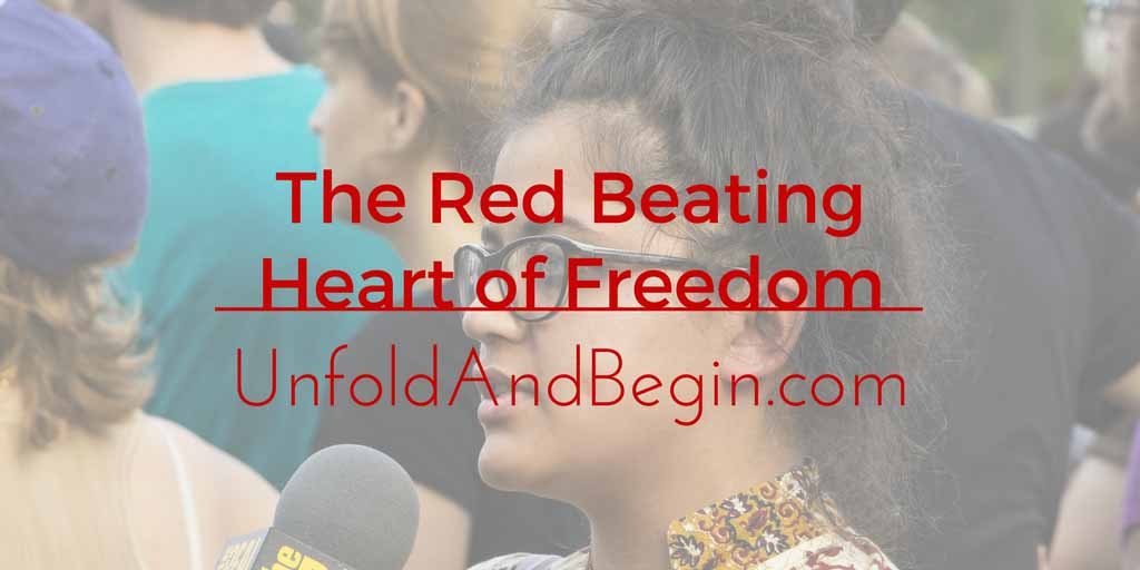 The Red Beating Heart of Freedom