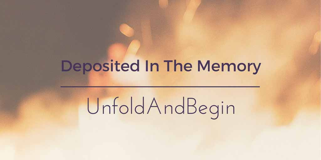 Deposited In The Memory