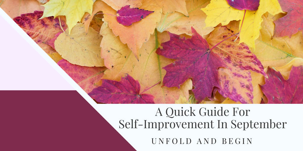 A Quick Guide For Self-Improvement In September