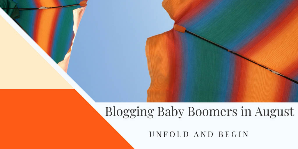 Blogging Baby Boomers in August