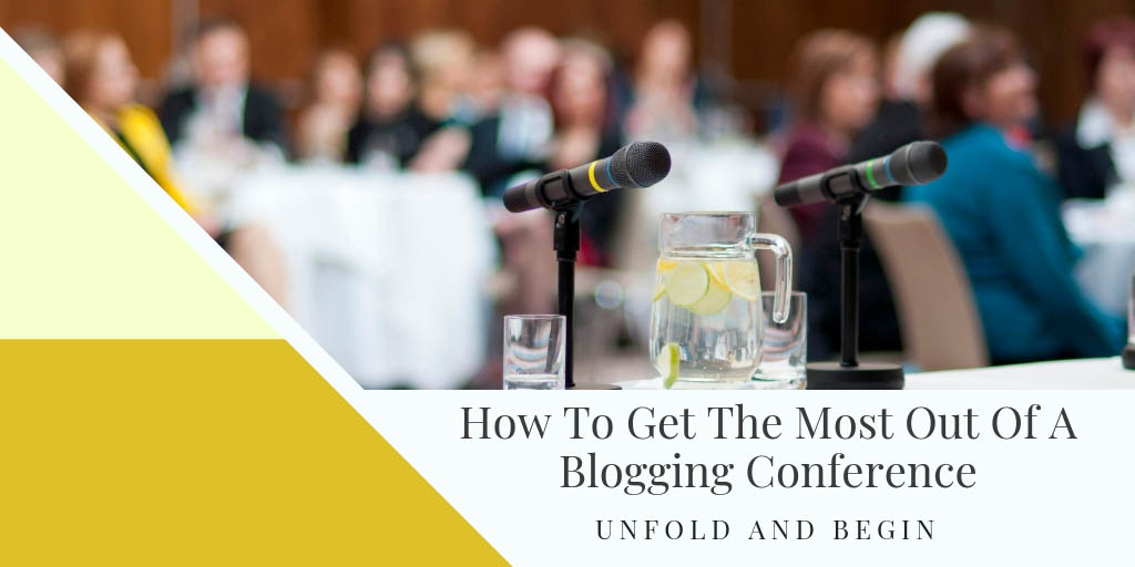 How To Get The Most Out Of A Blogging Conference